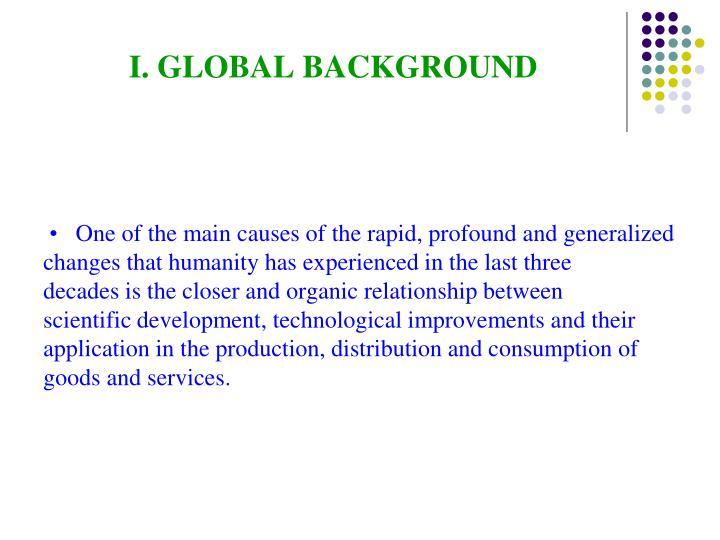 I. GLOBAL BACKGROUND