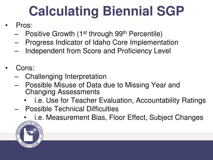 Calculating Biennial SGP