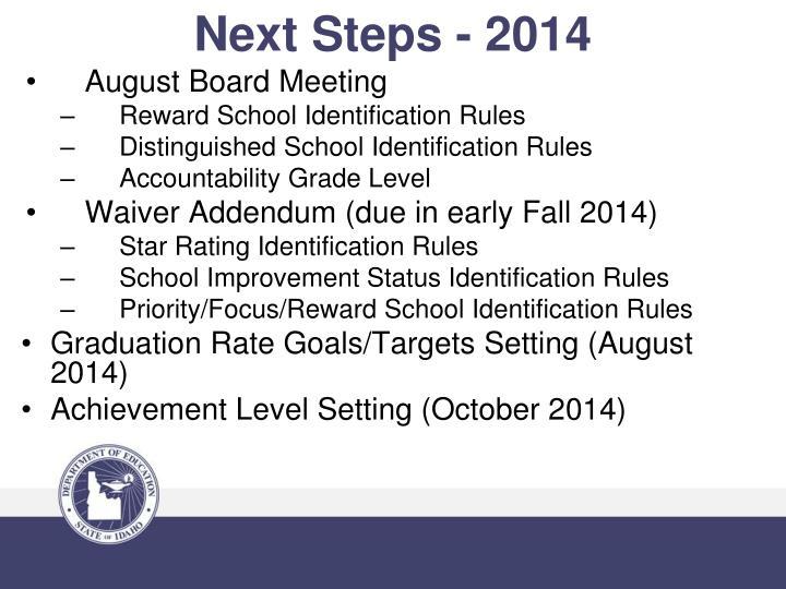 Next Steps - 2014
