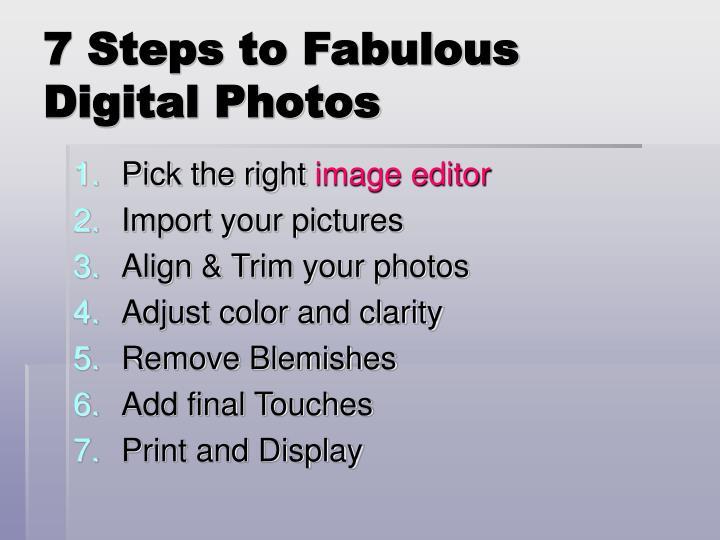7 Steps to Fabulous Digital Photos