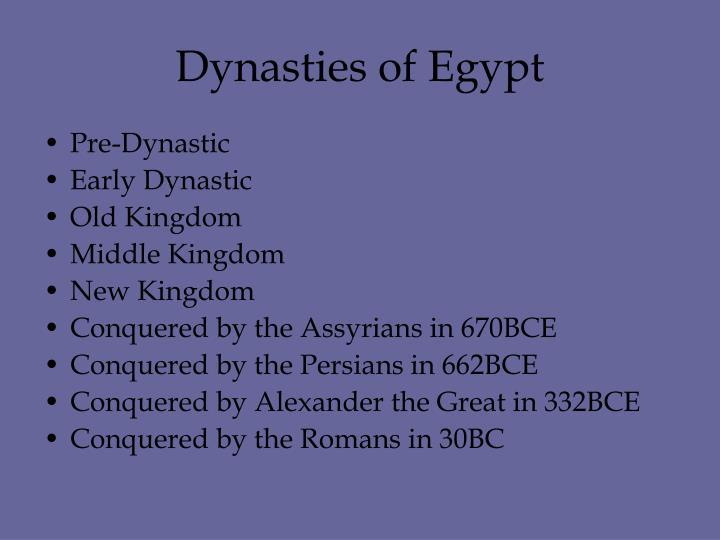 Dynasties of Egypt
