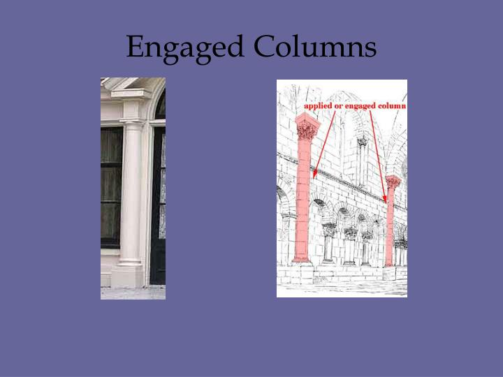 Engaged Columns