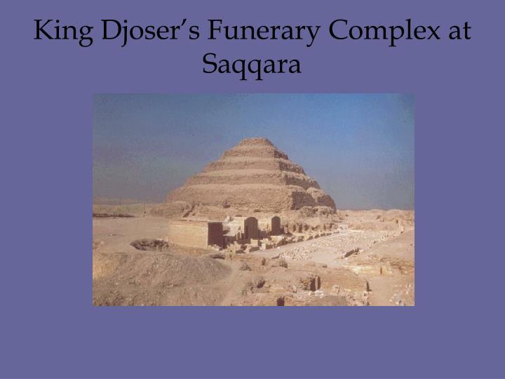 King Djoser's Funerary Complex at Saqqara