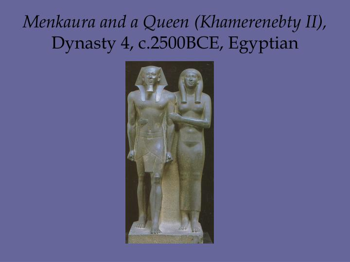 Menkaura and a Queen (Khamerenebty II),
