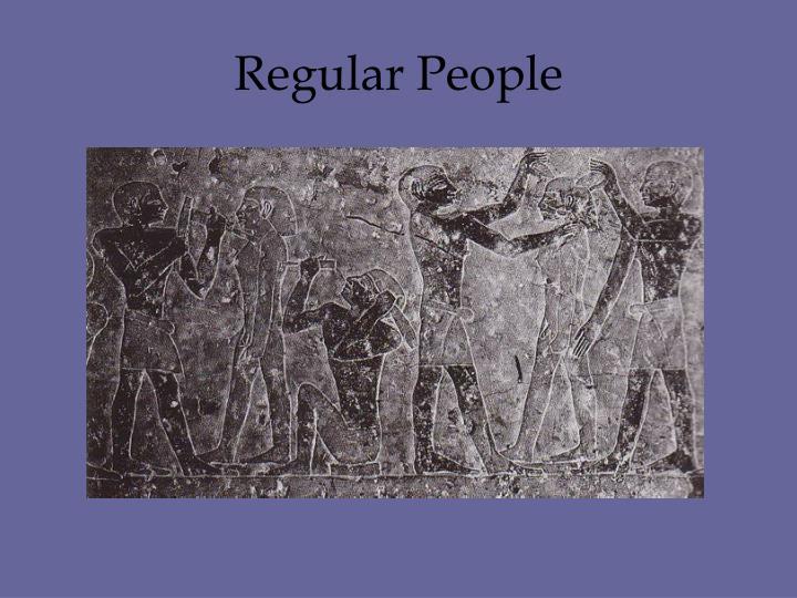 Regular People