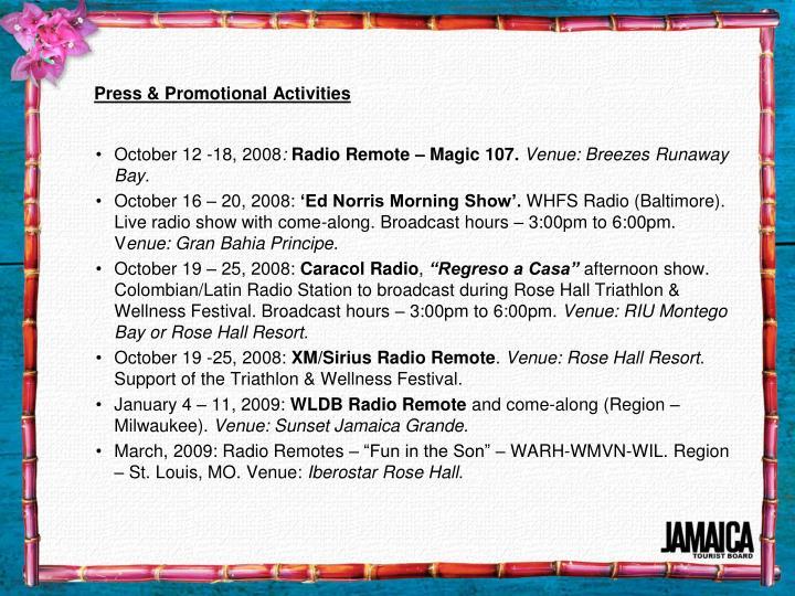 Press & Promotional Activities