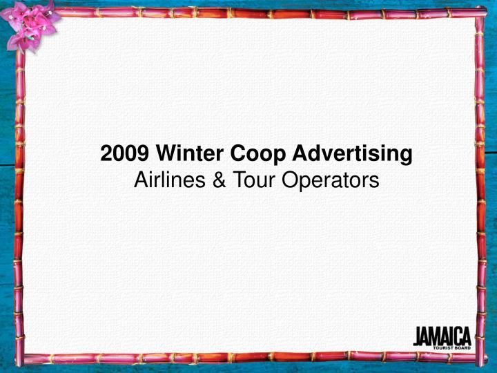 2009 Winter Coop Advertising