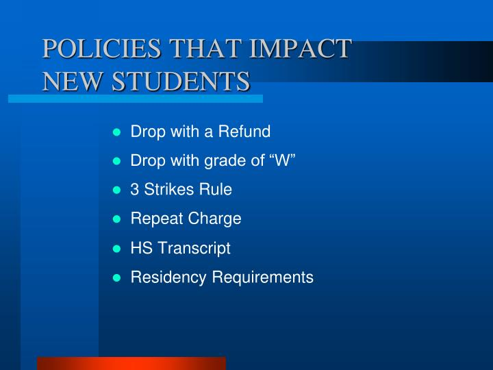 POLICIES THAT IMPACT