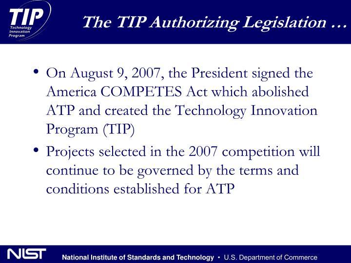 The TIP Authorizing Legislation …