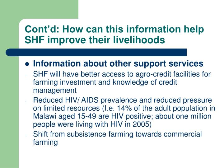 Cont'd: How can this information help SHF improve their livelihoods