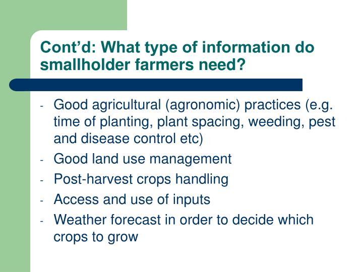 Cont'd: What type of information do smallholder farmers need?