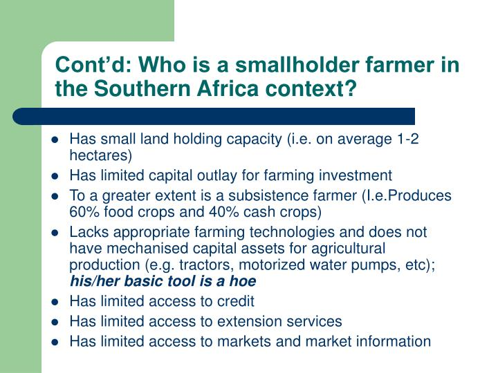 Cont'd: Who is a smallholder farmer in the Southern Africa context?