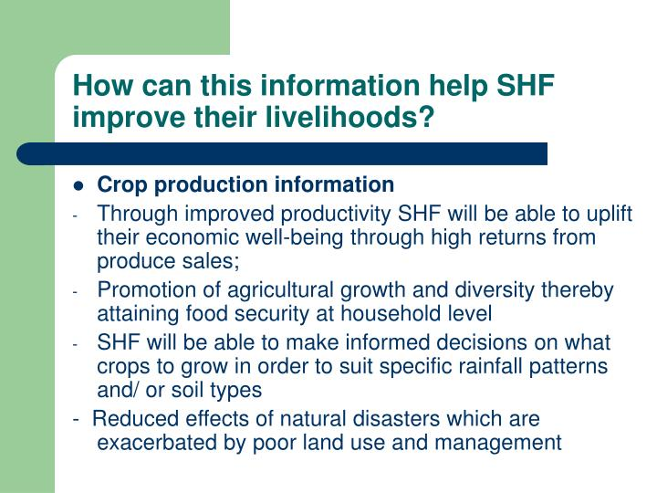 How can this information help SHF improve their livelihoods?