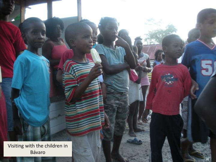 Visiting with the children in Bávaro