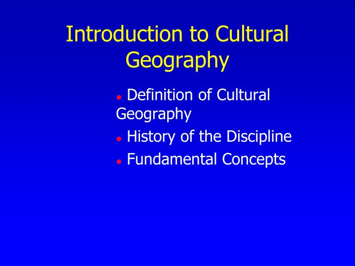 Definition of Cultural     Geography