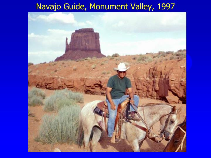 Navajo Guide, Monument Valley, 1997