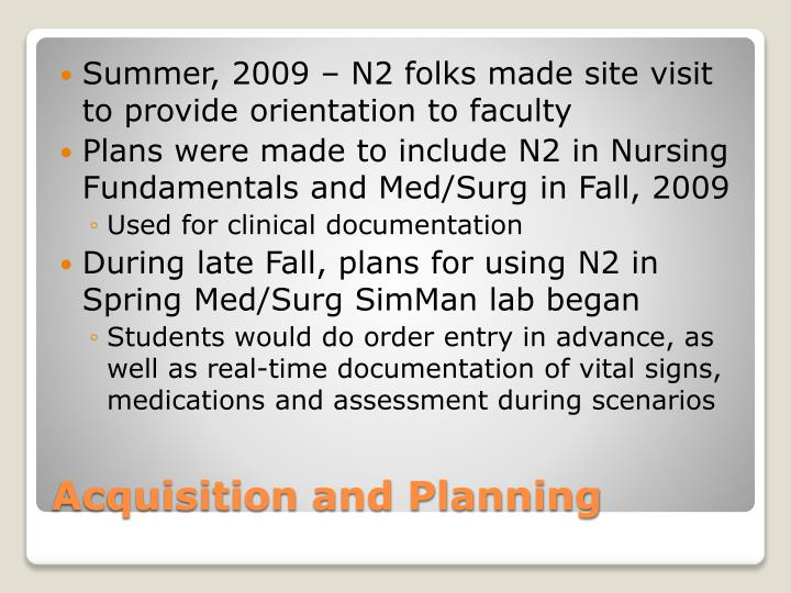 Summer, 2009 – N2 folks made site visit to provide orientation to faculty