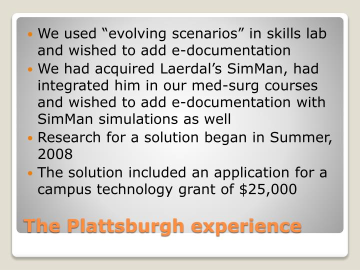"We used ""evolving scenarios"" in skills lab and wished to add e-documentation"
