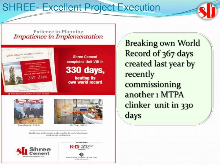 SHREE- Excellent Project Execution