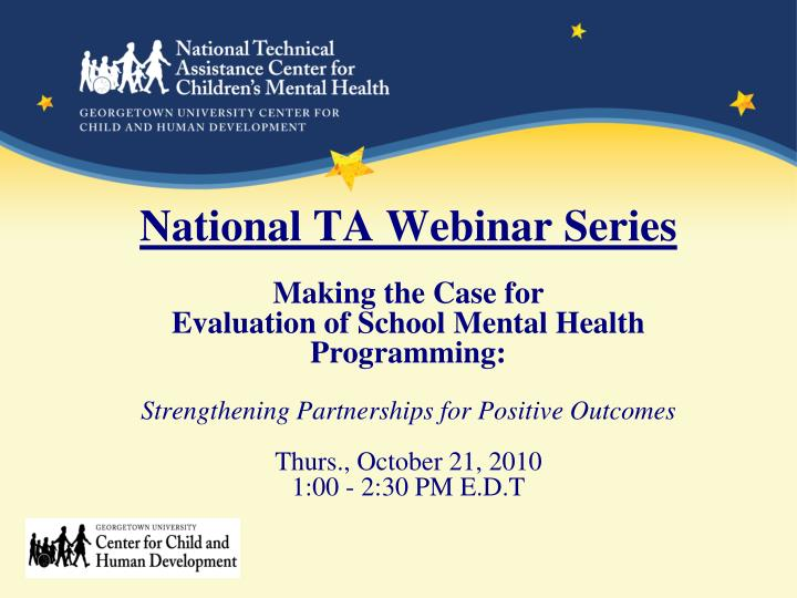National TA Webinar Series