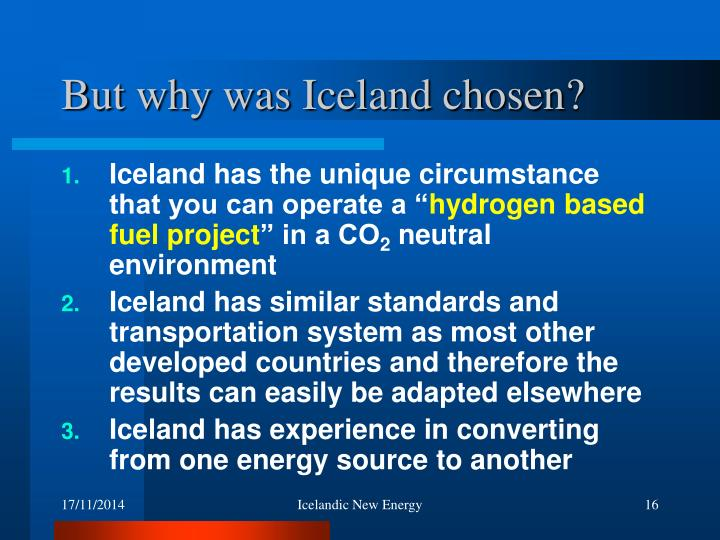 But why was Iceland chosen?