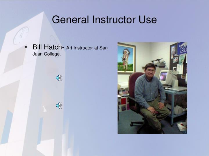 General Instructor Use