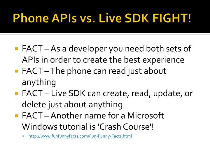 Phone APIs vs. Live SDK FIGHT!