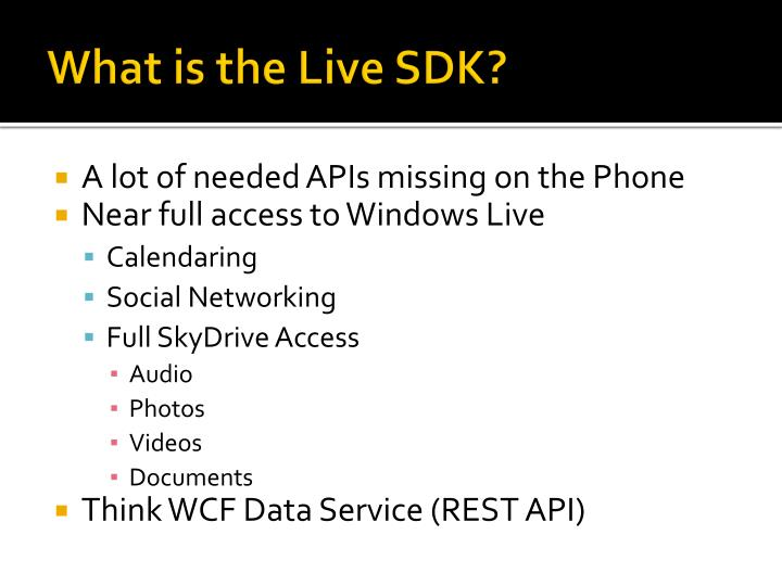 What is the Live SDK?