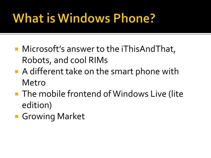 What is Windows Phone?