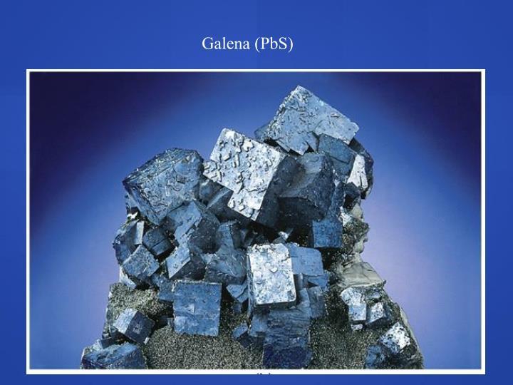 Galena (PbS)