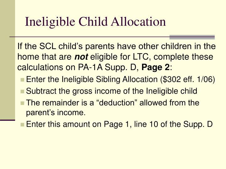 Ineligible Child Allocation