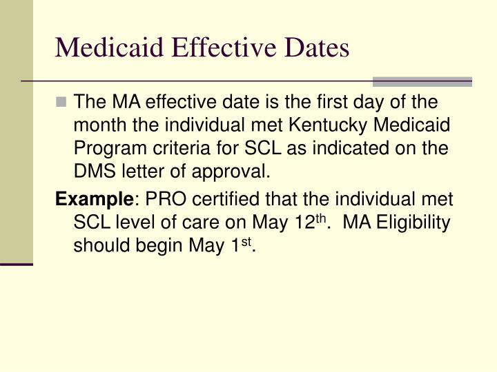 Medicaid Effective Dates