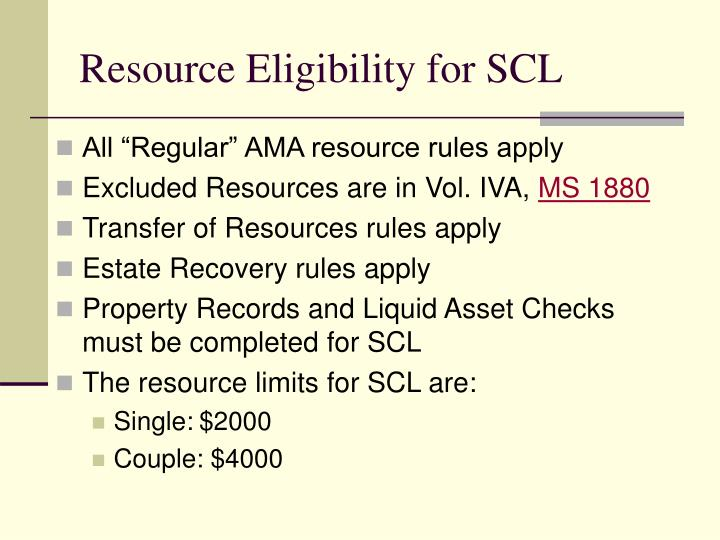 Resource Eligibility for SCL