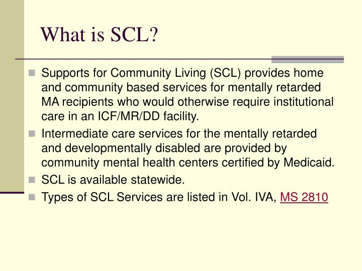 What is SCL?