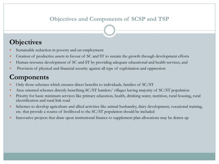 Objectives and Components of SCSP and TSP