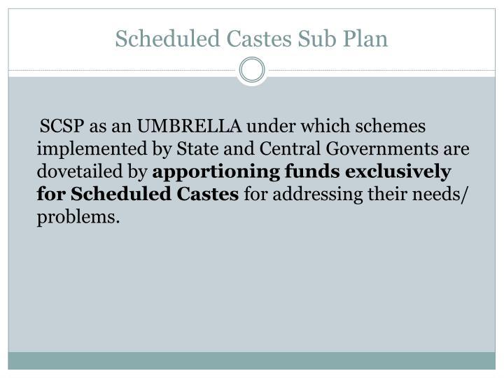 Scheduled Castes Sub Plan