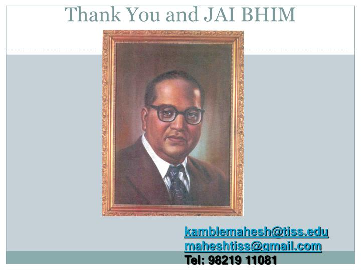 Thank You and JAI BHIM