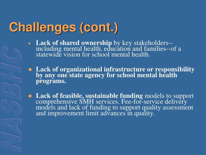 Challenges (cont.)