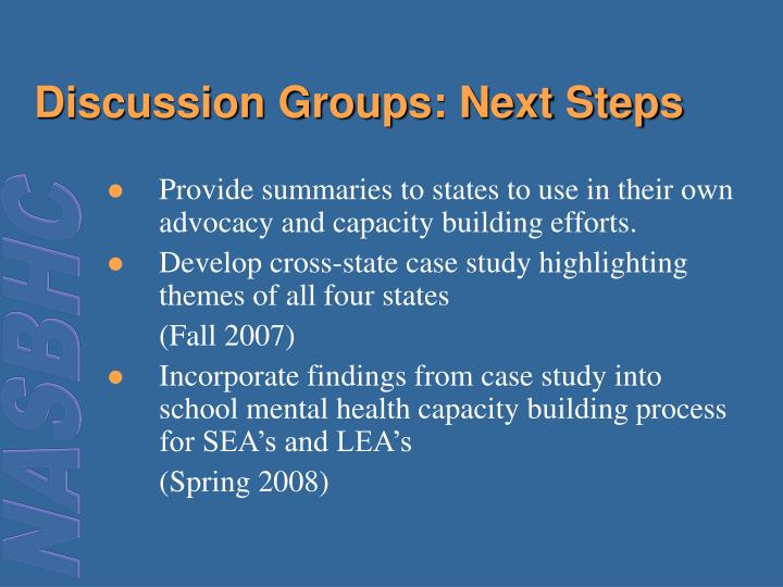 Discussion Groups: Next Steps