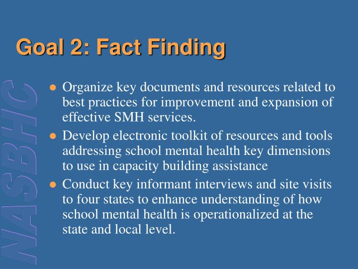 Goal 2: Fact Finding