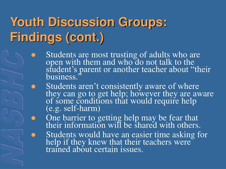 Youth Discussion Groups: Findings (cont.)