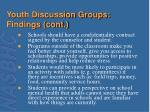 youth discussion groups findings cont1