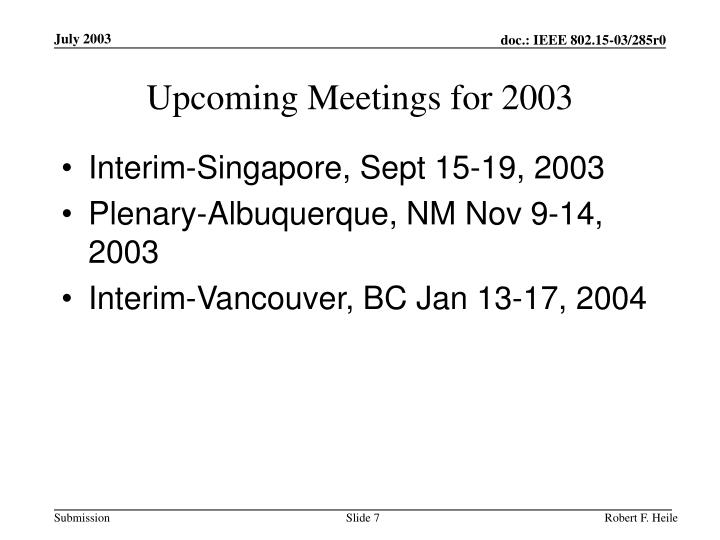 Upcoming Meetings for 2003