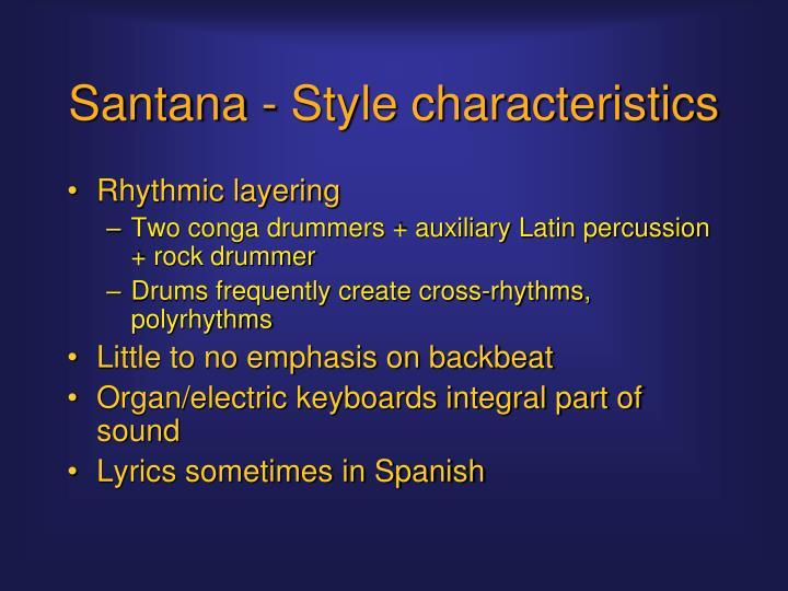 Santana - Style characteristics