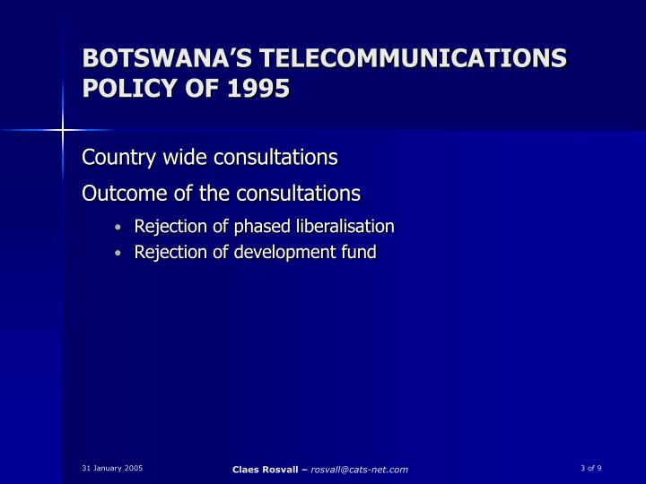 Botswana s telecommunications policy of 1995