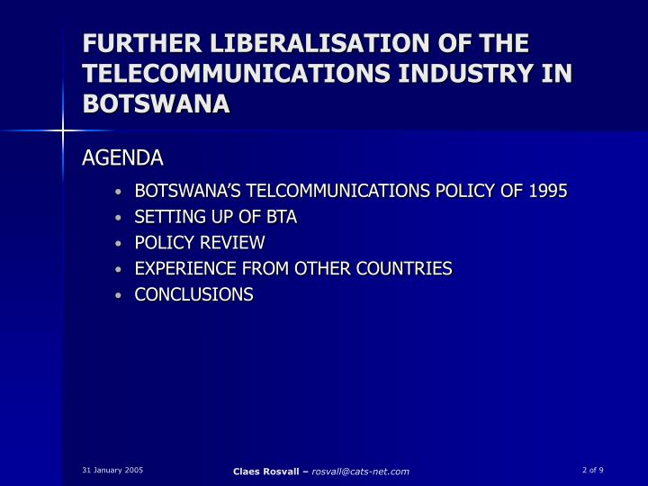 Further liberalisation of the telecommunications industry in botswana1