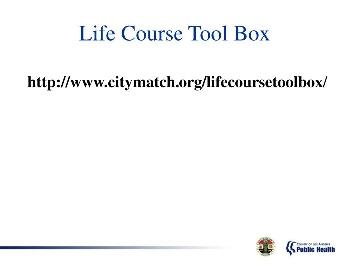 Life Course Tool Box