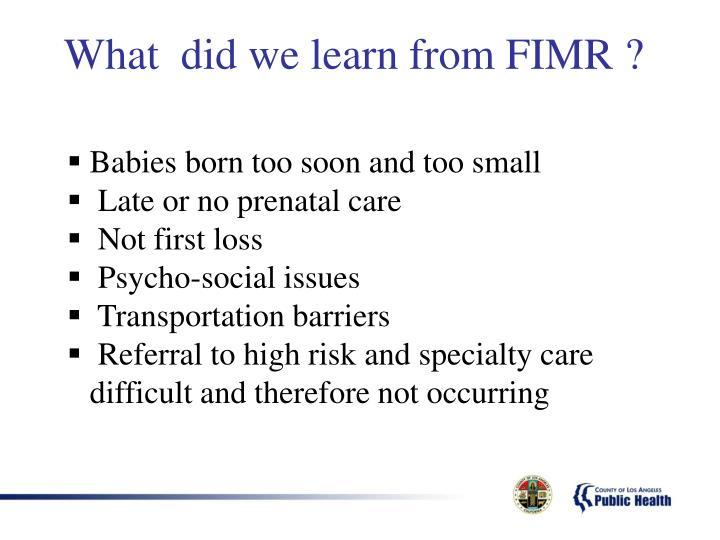 What  did we learn from FIMR ?