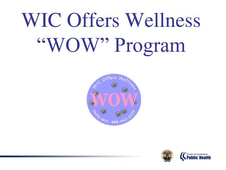 "WIC Offers Wellness ""WOW"" Program"
