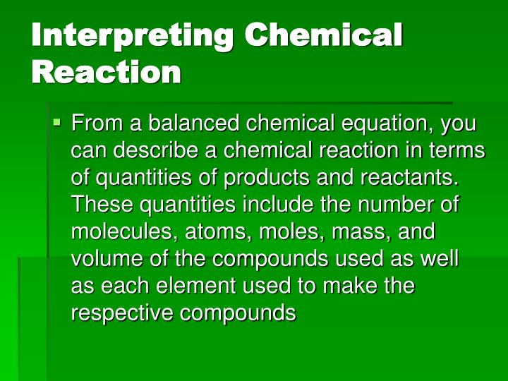 Interpreting Chemical Reaction